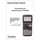Kurzanleitung zur Bedienung des Casio FX-9750 G II