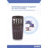 Realitätsbezogene Aufgaben für den FX-CG20