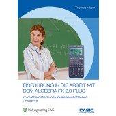 Einführung in die Arbeit mit dem Algebra FX-2.0 PLUS