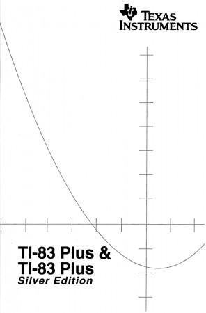 Kurzanleitung deutsch für TI-83 PLUS und TI-83 Plus Silver Edition ca 60 Seiten