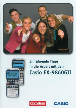 Einführende Tipps in die Arbeit mit dem FX-9860GII