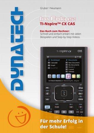 Im Fokus: TI-Nspire CX CAS - Das Buch zum Rechner