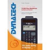 Im Fokus II: TI-30X Plus MathPrint - verständlich erklärt