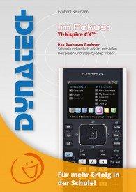 Im Fokus: TI-Nspire CX - Das Buch zum Rechner