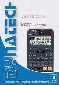 Im Fokus II: Der Einstieg in den Casio FX-87DE X