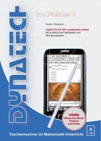 Im Fokus II: Casio FX-CP400 verständlich erklärt