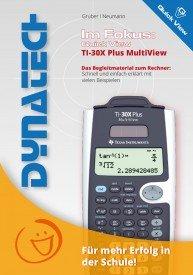 Im Fokus: QuickView - TI-30X Plus MultiView
