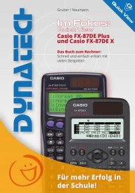 Im Fokus: QuickView - Casio FX-87DE Plus und Casio FX-87DE X