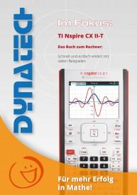 Im Fokus: TI-Nspire CX II-T Das Buch zum Rechner